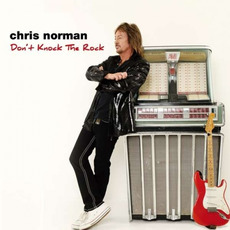 Don't Knock the Rock mp3 Album by Chris Norman