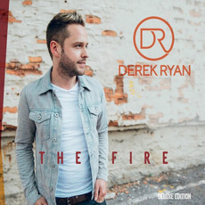 The Fire (Deluxe Edition) mp3 Album by Derek Ryan