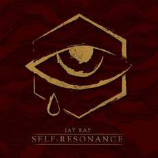 Self-Resonance (Deluxe Edition) mp3 Album by Jay Ray