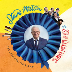 """""""The Long-Awaited Album"""" by Steve Martin and the Steep Canyon Rangers"""