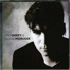 Philip Oakey & Giorgio Moroder (Remastered) mp3 Album by Philip Oakey & Giorgio Moroder