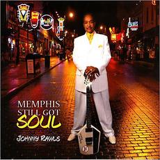 Memphis Still Got Soul mp3 Album by Johnny Rawls