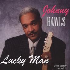 Lucky Man mp3 Album by Johnny Rawls