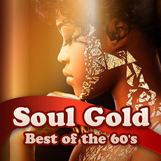 Soul Gold: Best Of The 60s mp3 Compilation by Various Artists