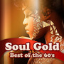 Soul Gold: Best Of The 60s
