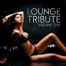 Lounge Tribute, Volume 1 by Various Artists