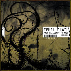 Pain Necessary to Know mp3 Album by Ephel Duath
