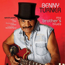 My Brothers Blues mp3 Album by Benny Turner