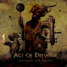 Old Scars, New Wounds mp3 Album by Act of Defiance