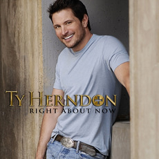 Right About Now mp3 Album by Ty Herndon