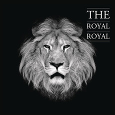 Royal mp3 Album by The Royal Royal