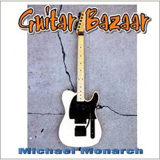 Guitar Bazaar by Michael Monarch