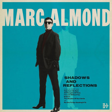 Shadows And Reflections mp3 Album by Marc Almond