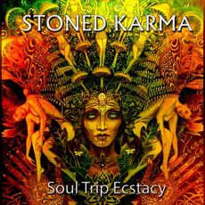 Soul Trip Ecstacy by Stoned Karma