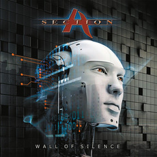 Wall of Silence (Re-Issue) by Section A
