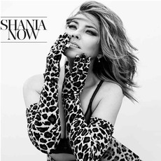 Now (Deluxe Edition) by Shania Twain