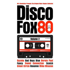 The Original Maxi-Singles Collection: Disco Fox 80, Volume 2
