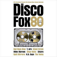 The Original Maxi-Singles Collection: Disco Fox 80, Volume 7 by Various Artists