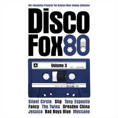 The Original Maxi-Singles Collection: Disco Fox 80, Volume 3 mp3 Compilation by Various Artists