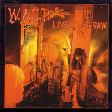 Live... in the Raw (Remastered) mp3 Live by W.A.S.P.