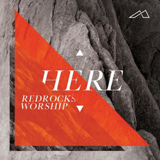 Here by Red Rocks Worship