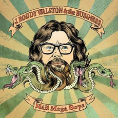 Hail Mega Boys by J Roddy Walston And The Business
