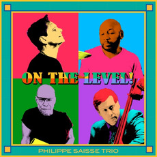 On The Level mp3 Album by Philippe Saisse Trio