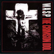 The Crimson Idol (Remastered) mp3 Album by W.A.S.P.