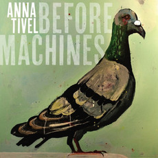 Before Machines mp3 Album by Anna Tivel