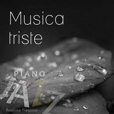 Musica triste (Piano jazz) by Rosanna Francesco