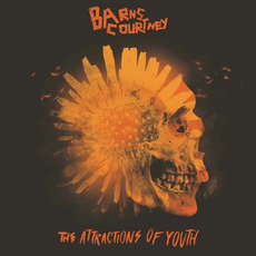 The Attractions Of Youth mp3 Album by Barns Courtney