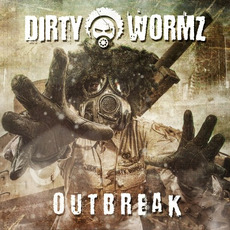 Outbreak mp3 Album by Dirty Wormz