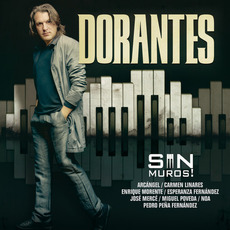 Sin Muros Ni Candados mp3 Album by Dorantes