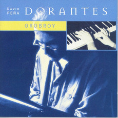 Orobroy mp3 Album by Dorantes