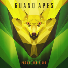 Proud Like a God XX (20th Anniversary Edition) mp3 Album by Guano Apes