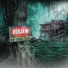 Way Down Yonder mp3 Album by Hogjaw