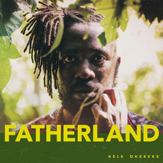 Fatherland mp3 Album by Kele Okereke