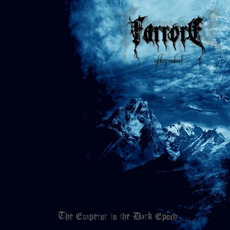 The Emperor To The Dark Epoch by Farrore
