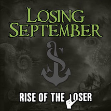 Rise of the Loser by Losing September