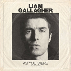 As You Were (Deluxe Edition) mp3 Album by Liam Gallagher