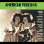 American Yodeling 1909-1940