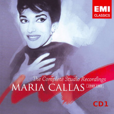 Maria Callas: The Complete Studio Recordings 1949-1969, CD1 by Various Artists
