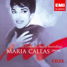 Maria Callas: The Complete Studio Recordings 1949-1969, CD25 by Various Artists