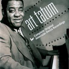 Art Tatum: Complete Original American Decca Recordings mp3 Artist Compilation by Art Tatum
