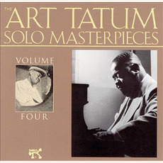 The Art Tatum Solo Masterpieces, Volume 4 mp3 Artist Compilation by Art Tatum
