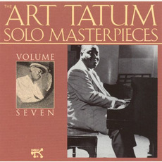 The Art Tatum Solo Masterpieces, Volume 7 mp3 Artist Compilation by Art Tatum