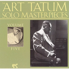 The Art Tatum Solo Masterpieces, Volume 5 mp3 Artist Compilation by Art Tatum