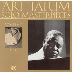 The Art Tatum Solo Masterpieces, Volume 6 mp3 Artist Compilation by Art Tatum