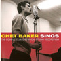 Chet Baker Sings - The Complete 1953-62 Vocal Studio Recordings (Deluxe Edition)
