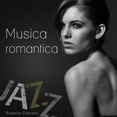 Musica romantica (Jazz) by Rosanna Francesco